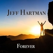 Forever by Jeff Hartman
