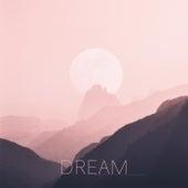 Dream by Dream House