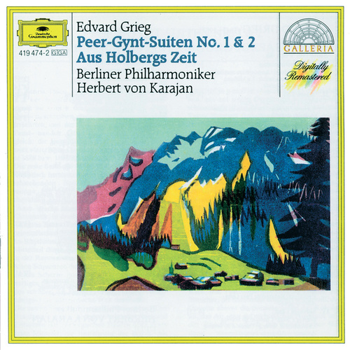 Grieg: Peer Gynt Suites Nos.1 & 2; From Holberg's Time; Sigurd Jorsalfar by Berliner Philharmoniker
