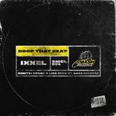 Drop That Beat (Dimitri Vegas & Like Mike vs. Bassjackers Remix) de Ixxel