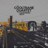 Back for Good de The Cooltrane Quartet