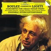 Ligeti: Cello Concerto; Violin Concerto; Piano Concerto de Jean-Guihen Queyras