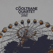 Dreams de The Cooltrane Quartet