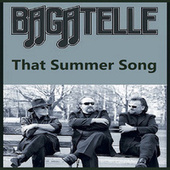 That Summer Song by Bagatelle