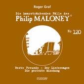 Die haarsträubenden Fälle des Philip Maloney, Vol. 120 von Michael Schacht