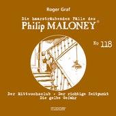 Die haarsträubenden Fälle des Philip Maloney, Vol. 118 von Michael Schacht