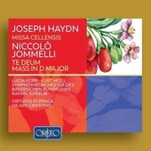 Haydn: Missa Cellensis - Jommelli: Te Deum & Mass in D Major by Various Artists