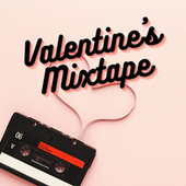 Valentine's Mixtape von Various Artists