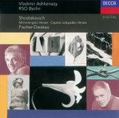 Shostakovich: Suite on Poems of Michelangelo, etc. von Dietrich Fischer-Dieskau