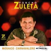 Mosaico Carnavalero de Poncho Zuleta