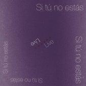 Si tú no estás (Live) de Viajes Sonoros