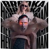 Hey Man by Brodka