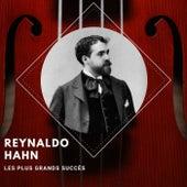 Reynaldo Hahn -  Les plus grands succès von Reynaldo Hahn