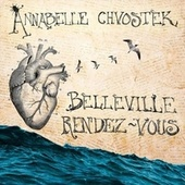 Belleville Rendez-Vous by Annabelle Chvostek