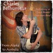 From Alaska to Australia de Charles Belhumeur