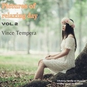 Picture of relaxing day, Vol. 2 di Vince Tempera