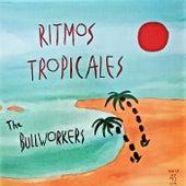 Ritmos Tropicales de Bullworkers