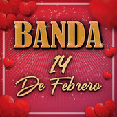 Banda 14 De Febrero by Various Artists