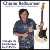 Through the Caribbean & South-Pacific de Charles Belhumeur