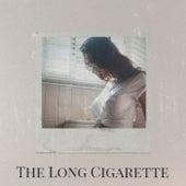 The Long Cigarette von Various Artists