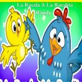 La Rueda A La Ruedita (Demo) by Randy