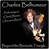 Beyond the Bermuda Triangle... by Charles Belhumeur