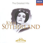 Joan Sutherland - The Greatest Hits de Dame Joan Sutherland
