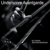 Underscore Avantgarde (Production Music) von Jochen Schmidt-Hambrock