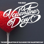 The Best Valentine's Day (The Best Selection Of Old Music For Valentine's Day) fra Various Artists