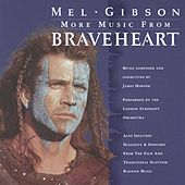 More Music from Braveheart by London Symphony Orchestra