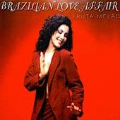 Fruta Melão (Maxi Single) de Brazilian  Love  Affair
