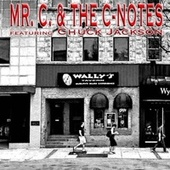 Mr. C. & The C-Notes (featuring Chuck Jackson) by Mr. C