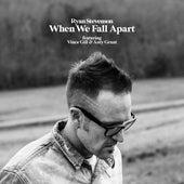 When We Fall Apart de Ryan Stevenson
