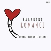 Niccolò Paganini: Grande Sonata, Ms 3: II. Romance. Più tosto largo. Amorosamente von Andrea Belmonte