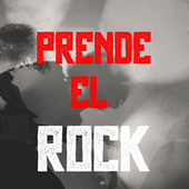 Prende El Rock by Various Artists