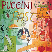 Puccini and Pasta de Various Artists