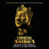 "Black And White (From ""Rhythms of Zamunda"" - Music Inspired by the Amazon Original Movie: ""Coming 2 America"") van Nasty C"