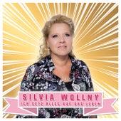 Ich setz alles auf das Leben von Silvia Wollny