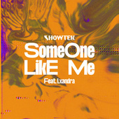 Someone Like Me by Showtek