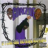 If I Live & Nothing Happens de Gonzoe