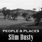 People & Places by Slim Dusty