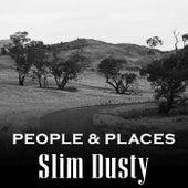 People & Places van Slim Dusty