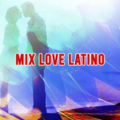Mix Love Latino de Various Artists