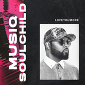 Loveyoumore by Musiq Soulchild