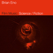 Film Music: Science / Fiction de Brian Eno