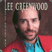 Love's On The Way by Lee Greenwood