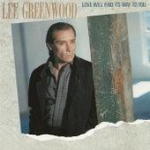 Love Will Find Its Way To You von Lee Greenwood