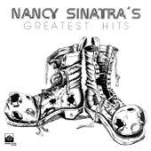 Nancy Sinatra's Greatest Hits by Nancy Sinatra