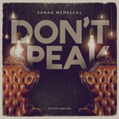 Don't Speak (Positive Vibes Mix) by Sarah Menescal