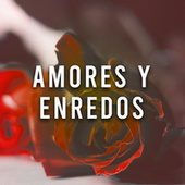 Amores y Enredos de Various Artists